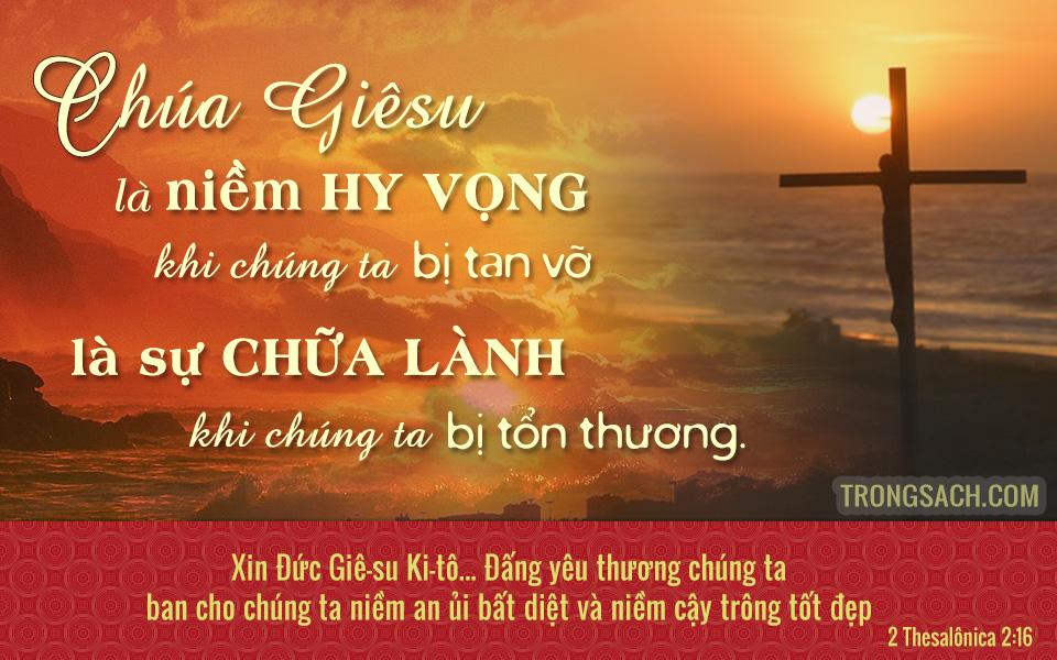 Chúa Giêsu niềm hy vọng và sự chữa lành của ta